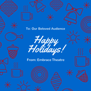 embrace theatre merry xmas